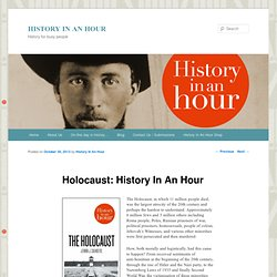 Holocaust: History In An Hour