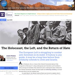 The Holocaust, the Left, and the Return of Hate - The Tower