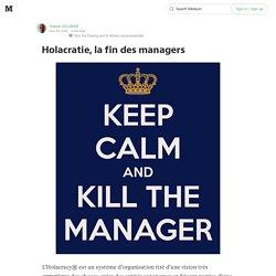 Holacratie, la fin des managers