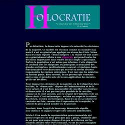 L'HOLOCRATIE, NOUVELLE PROPOSITION POLITIQUE