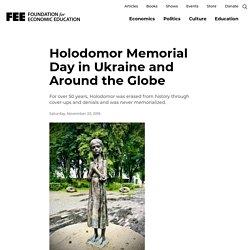 Holodomor Memorial Day in Ukraine and Around the Globe