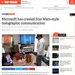 Microsoft has created Star Wars-style holographic communication