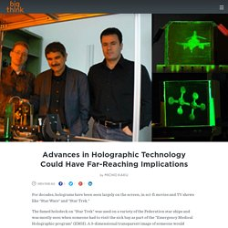 Advances in Holographic Technology Could Have Far-Reaching Implications