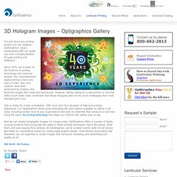 Holographic Images - Optigraphics Gallery