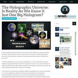 TMU: Is reality as we know it just One Big Hologram?