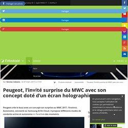 Peugeot, l'invité surprise du MWC avec son concept doté d'un écran holographique - FrAndroid - MWC 2017