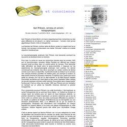 Karl Pribram, cerveau et univers holographiques - science et conscience