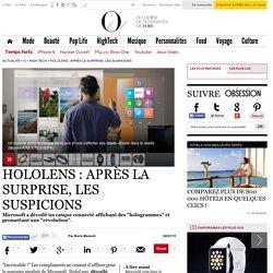 HoloLens : après la surprise, les suspicions - O - L'Obs