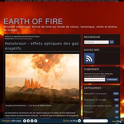 Holuhraun - effets optiques des gaz éruptifs.