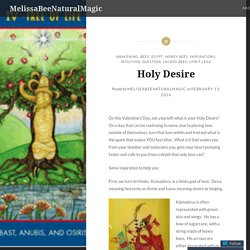 Holy Desire – MelissaBeeNaturalMagic