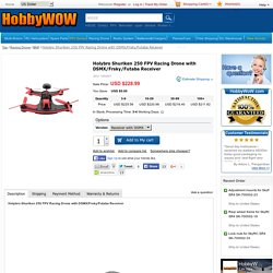 Holybro Shuriken 250 FPV Racing Drone with DSMX/Frsky/Futaba Receiver