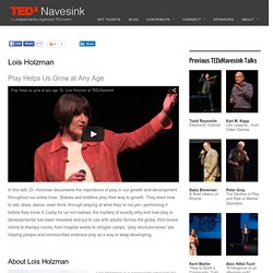 Lois Holzman - TEDxNavesink - Monmouth County New Jersey