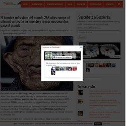 El hombre más viejo del mundo 256 años rompe el silencio antes de su muerte y revela sus secretos para el mundo