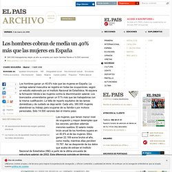 Los hombres cobran de media un 40% más que las mujeres en España