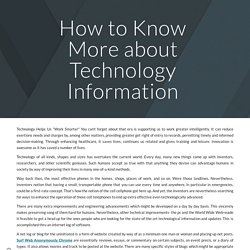 How to Know More about Technology Information