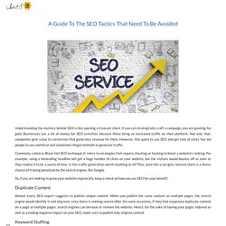 A Guide To The SEO Tactics That Need To Be Avoided