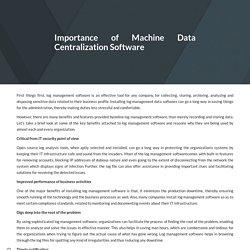 Importance of Machine Data Centralization Software