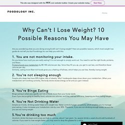 Check out Reasons You Can't Lose Weight