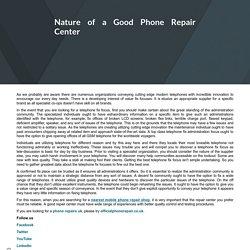 Nature of a Good Phone Repair CenterHome