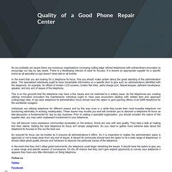 Quality of a Good Phone Repair Center
