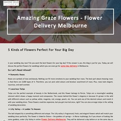 5 Kinds of Flowers Perfect For Your Big Day