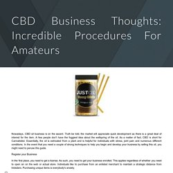CBD Business Thoughts: Incredible Procedures For Amateurs