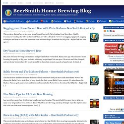 Home Brewing Blog by BeerSmith - Making Beer at Home
