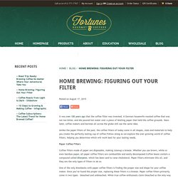 Home Brewing: Figuring Out Your Filter