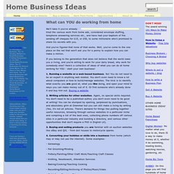 Home Business Ideas - The Best Working From Home Ideas that YOU can use