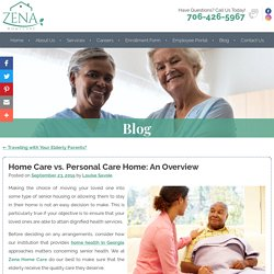 Home Care vs. Personal Care Home: An Overview