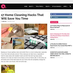 17 Home Cleaning Hacks That Will Save You Time