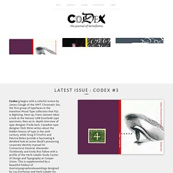 Codex journal of typography / journal of letterforms