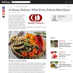 At Home Dialysis: What Every Patient Must Know