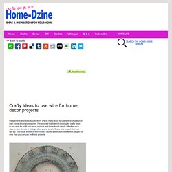 Crafty ways to use wire for home projects