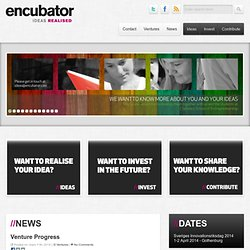 Encubator | Ideas Realized.