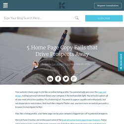 5 Home Page Copy Fails that Drive Prospects Away