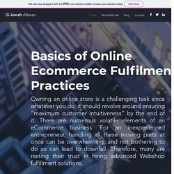Basics of Online Ecommerce Fulfilment Center Practices