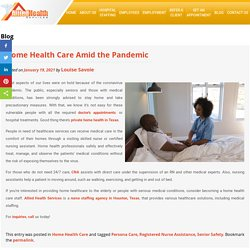 Home Health Care Amid the Pandemic