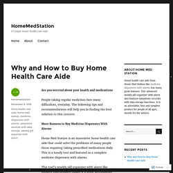 Why and How to Buy Home Health Care Aide – HomeMedStation