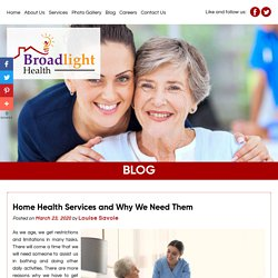Home Health Services and Why We Need Them