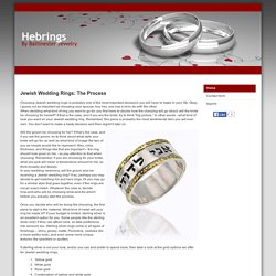 Jewish Wedding Rings: The Process