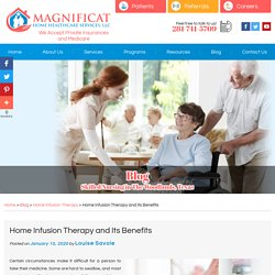 Home Infusion Therapy and Its Benefits