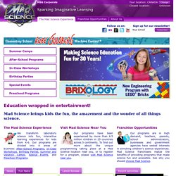 Mad Science Group - Sparking Imaginative Learning
