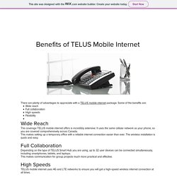 Benefits of TELUS Mobile Internet