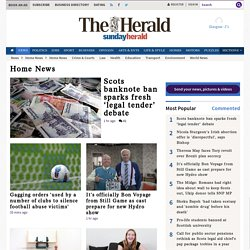 Home news from the HeraldScotland