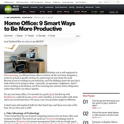 Home Office: 9 Smart Ways to Be More Productive - CBS MoneyWatch.com