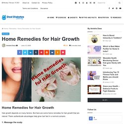 Home Remedies for Hair Growth that enhances hair grow fast