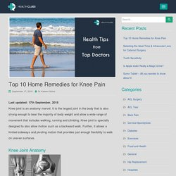 Top 10 Home Remedies for Knee Pain - HealthClues
