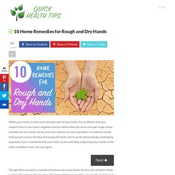 10 Home Remedies for Rough and Dry Hands