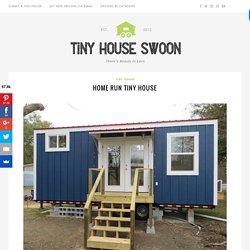 Home Run Tiny House – Tiny House Swoon